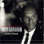 Andy Abraham, Soul Man