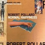 Robert Pollard, Normal Happiness