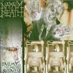 Napalm Death, Enemy of the Music Business