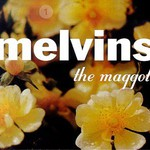 Melvins, The Maggot