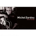 Michel Sardou, Hors Format