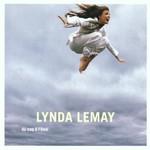 Lynda Lemay, Du coq a l'ame