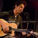 Chris Cornell, Unplugged in Sweden