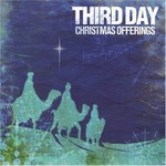 Third Day, Christmas Offerings
