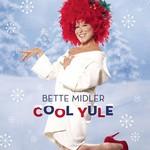 Bette Midler, Cool Yule