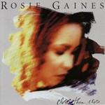 Rosie Gaines, Closer Than Close