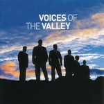 The Fron Male Voice Choir, Voices of the Valley