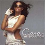 Ciara, The Evolution