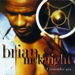 Brian McKnight, I Remember You