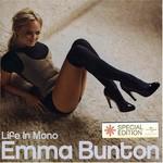 Emma Bunton, Life in Mono