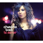 Chimene Badi, Le Miroir