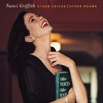 Nanci Griffith, Other Voices - Other Rooms