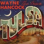 Wayne Hancock, Tulsa
