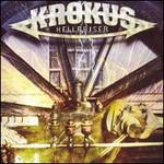 Krokus, Hellraiser