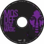 Mos Def, True Magic