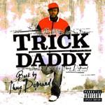 Trick Daddy, Back by Thug Demand