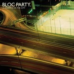 Bloc Party, A Weekend in the City