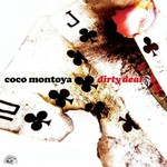 Coco Montoya, Dirty Deal