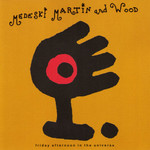 Medeski Martin and Wood, Friday Afternoon in the Universe