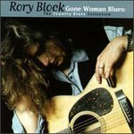 Rory Block, Gone Woman Blues