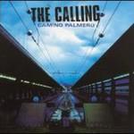 The Calling, Camino Palmero
