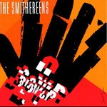 The Smithereens, Blow Up