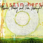 Kristin Hersh, Murder, Misery and Then Goodnight