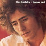 Tim Buckley, Happy Sad