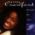 Randy Crawford, Through the Eyes of Love