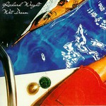 Richard Wright, Wet Dream