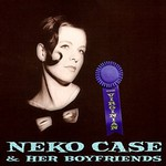 Neko Case and Her Boyfriends, The Virginian