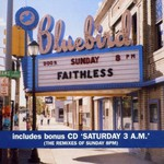 Faithless, Sunday 8pm