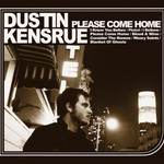 Dustin Kensrue, Please Come Home