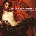 Elisabeth Withers, It Can Happen to Anyone