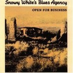 Snowy White's Blues Agency, Open For Business