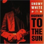 Snowy White, Highway To The Sun