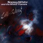 Snowy White & The White Flames, Little Wing