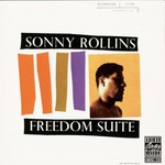 Sonny Rollins, Freedom Suite