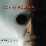 Sonny Rollins, Sonny Please