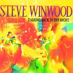 Steve Winwood, Talking Back to the Night