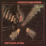 Ten Years After, Positive Vibrations