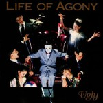 Life of Agony, Ugly