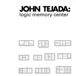 John Tejada, Logic Memory Center