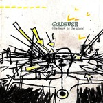 Goldrush, The Heart Is the Place