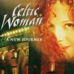 Celtic Woman, A New Journey