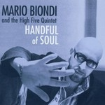 Mario Biondi and the High Five Quintet, Handful of Soul