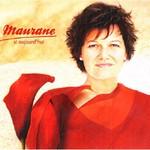 Maurane, Si aujourd'hui