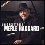 Merle Haggard, Unforgettable