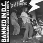 Bad Brains, Banned In DC: Bad Brains' Greatest Riffs