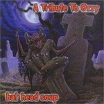 Various Artists, Bat Head Soup: A Tribute to Ozzy Osbourne